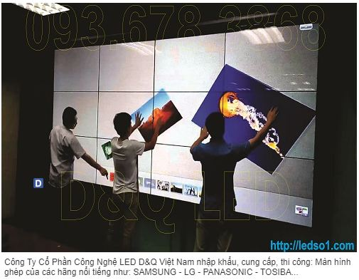 Thi công màn hình LED ghép SamSung 46inch/3.5mm - Video Wall Touch Screen